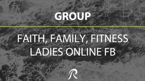Faith, Family & Fitness for Women – GROUP