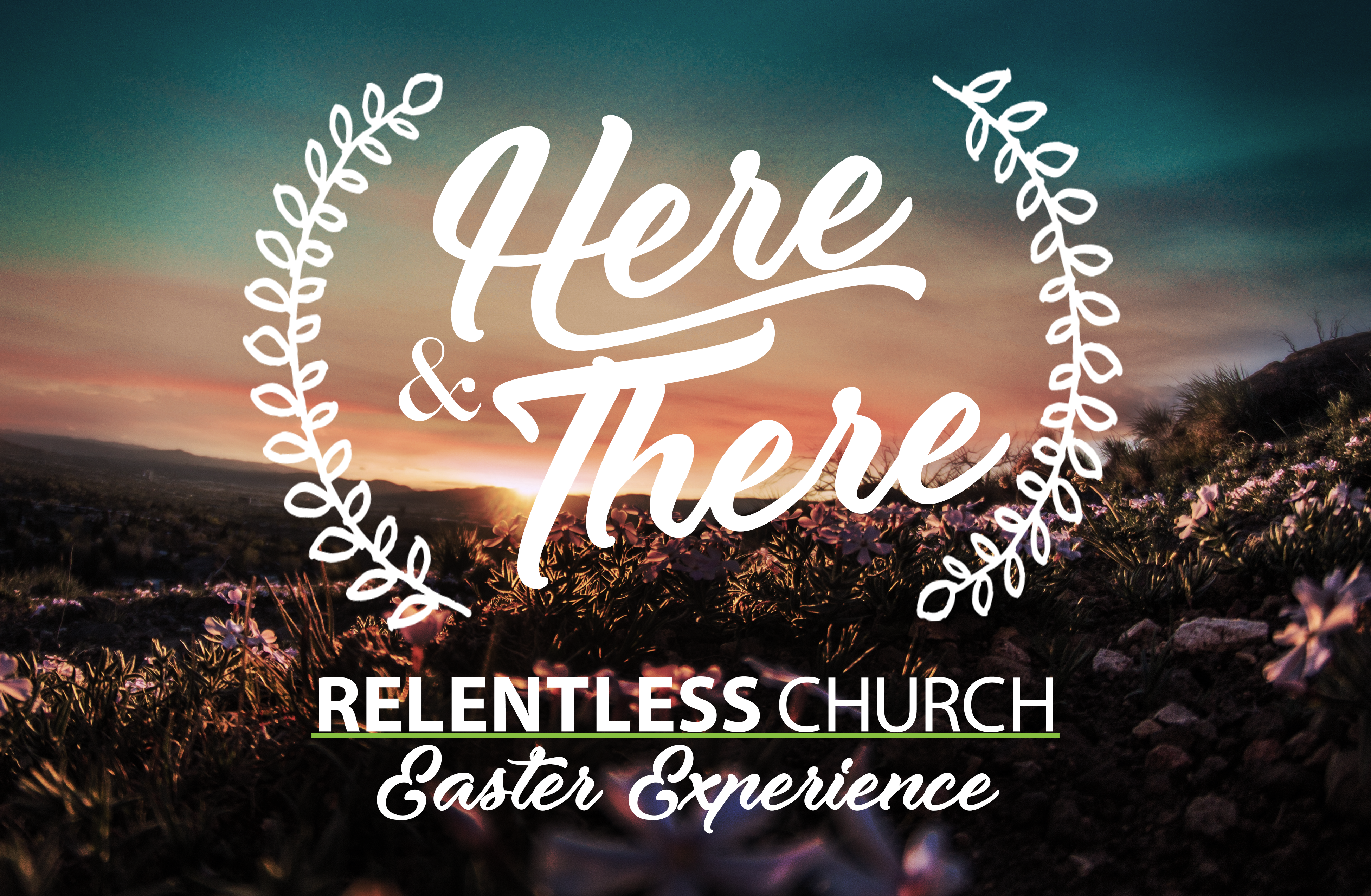 """Here and There"" Easter Experience"